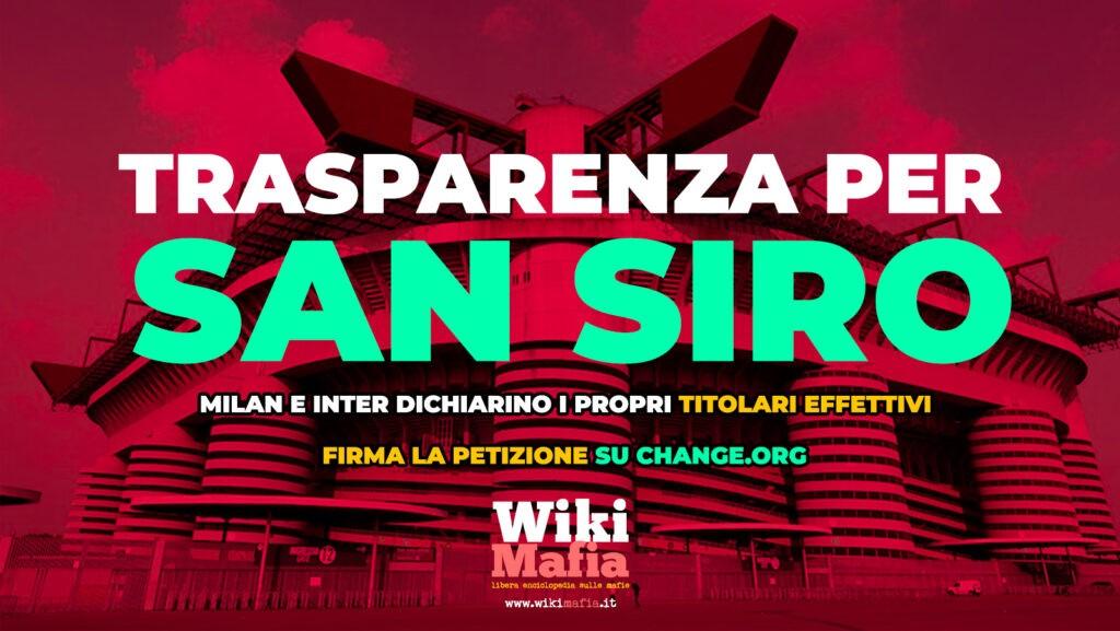 Appello Trasparenza San Siro WikiMafia