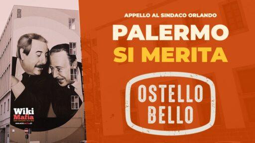 Palermo si merita Ostello Bello – l'Appello di WikiMafia