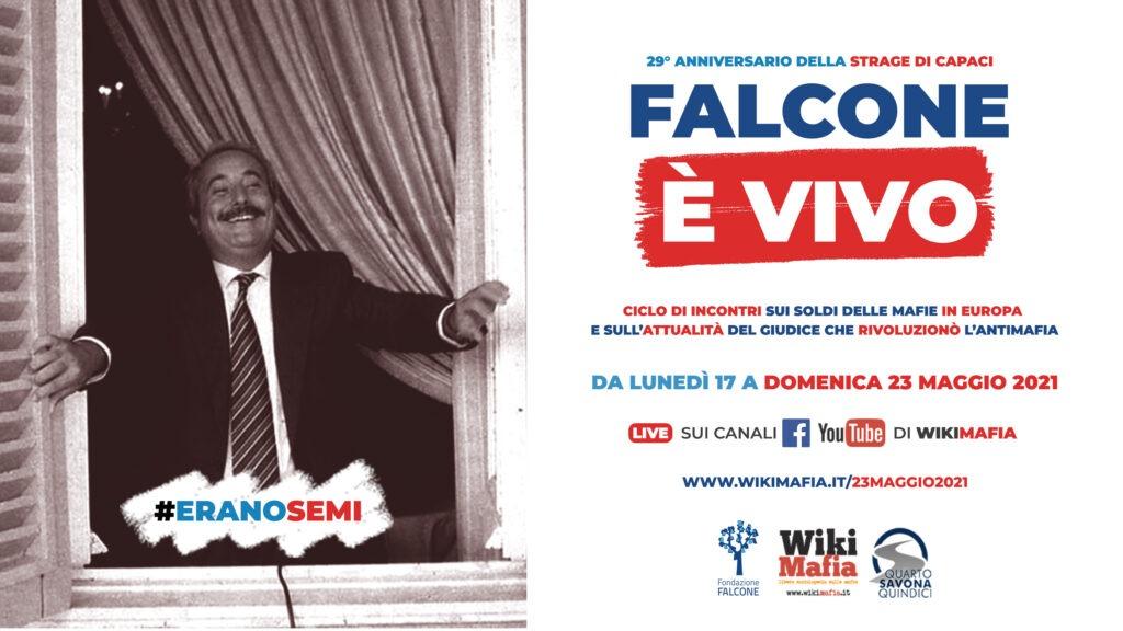 23 maggio 2021 Falcone è vivo