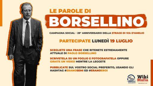 Borsellino, il 19 luglio inondiamo i social con le sue parole