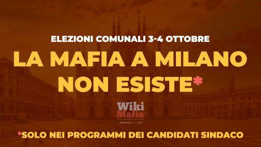 La mafia a Milano non esiste*