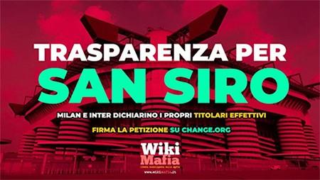 Trasparenza per San Siro WikiMafia